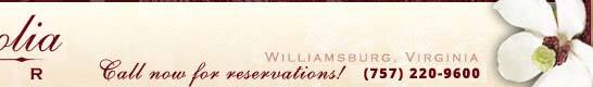 Call now to make reservations at our Williamsburg Virginia Bed and Breakfast